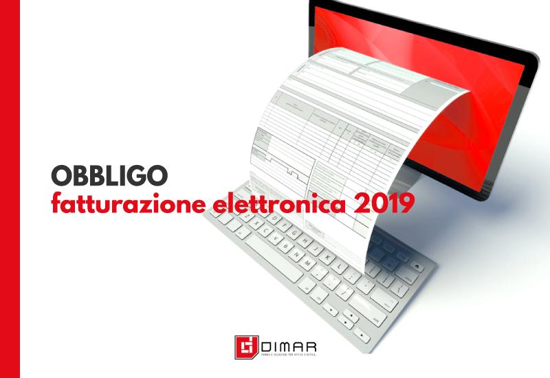 Obbligo Fatturazione Elettronica 2019 - Dimar Service Napoli
